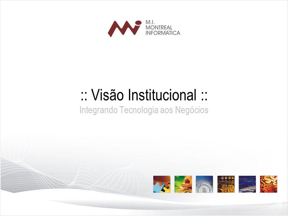 :: Visão Institucional ::