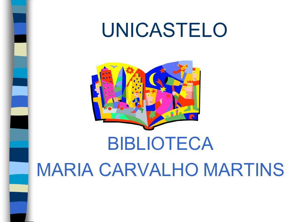 BIBLIOTECA MARIA CARVALHO MARTINS