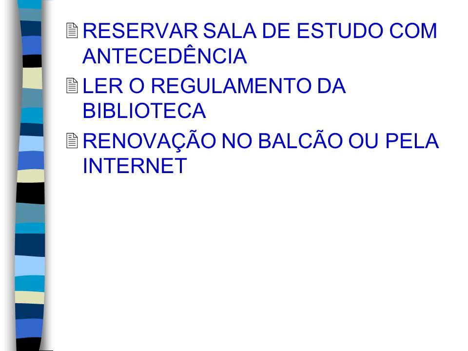 RESERVAR SALA DE ESTUDO COM ANTECEDÊNCIA