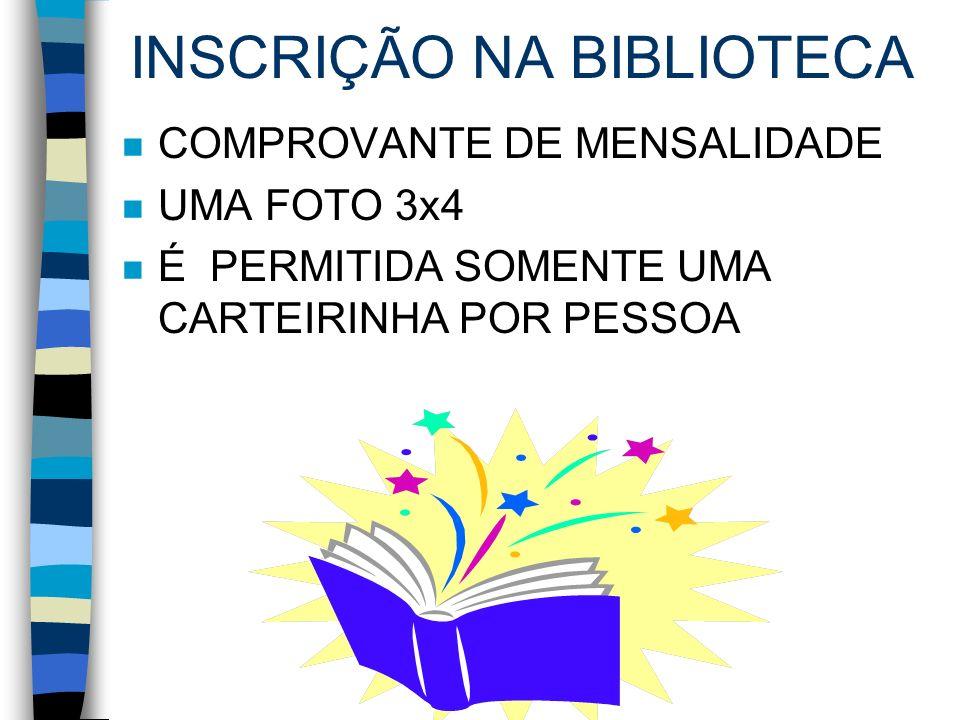 INSCRIÇÃO NA BIBLIOTECA