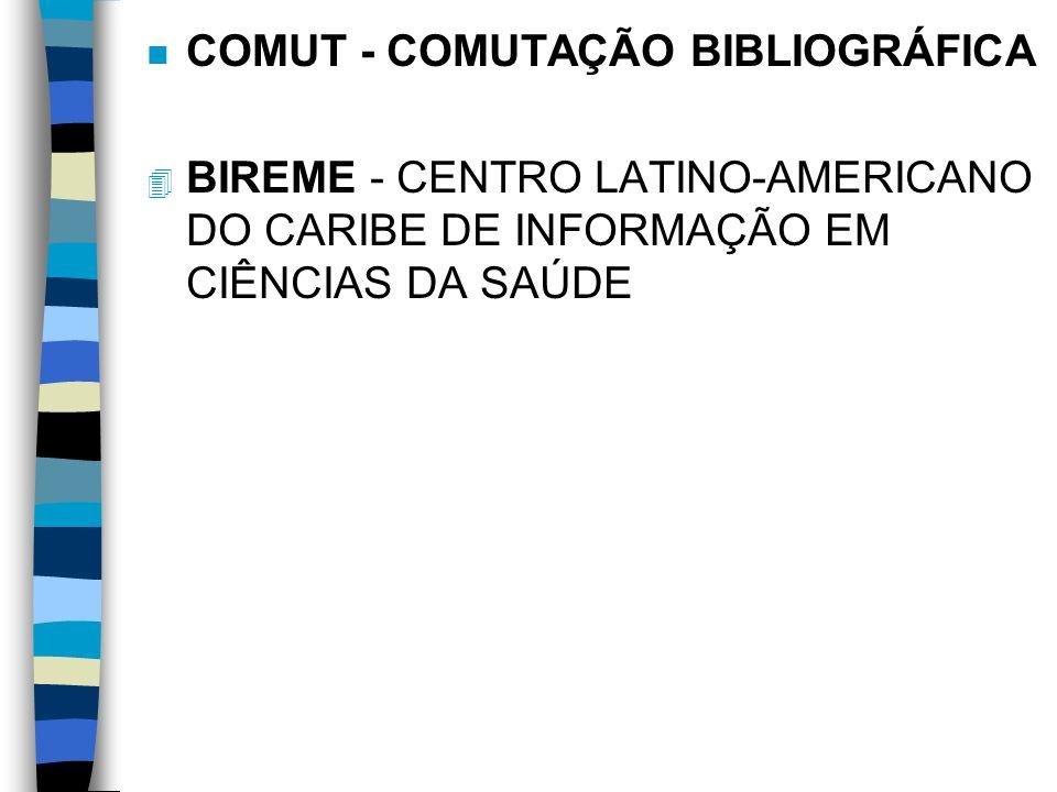 COMUT - COMUTAÇÃO BIBLIOGRÁFICA