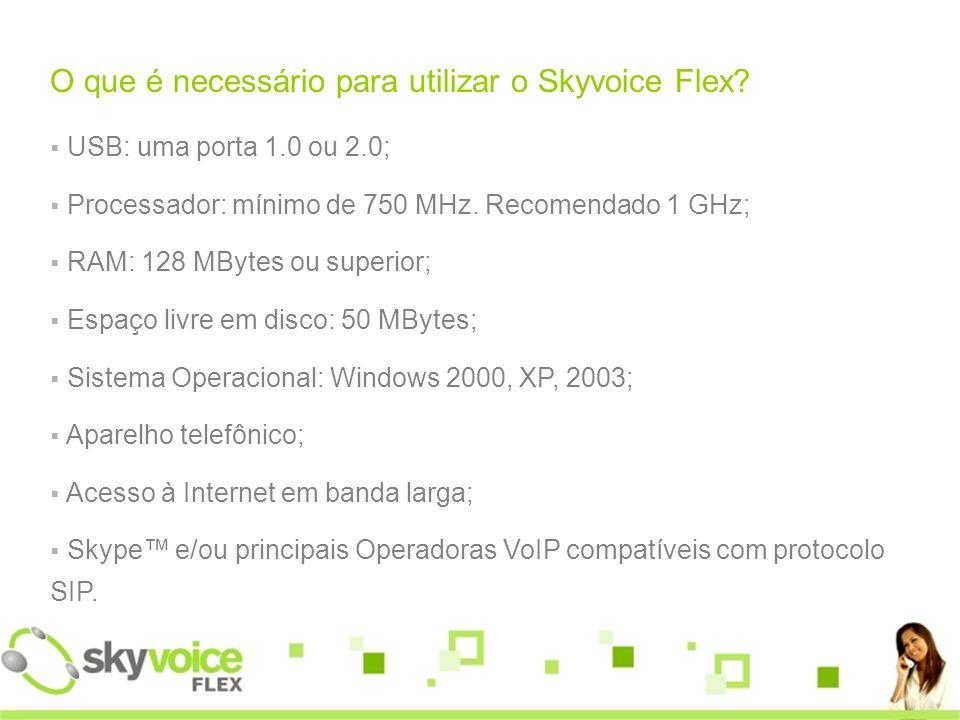 O que é necessário para utilizar o Skyvoice Flex