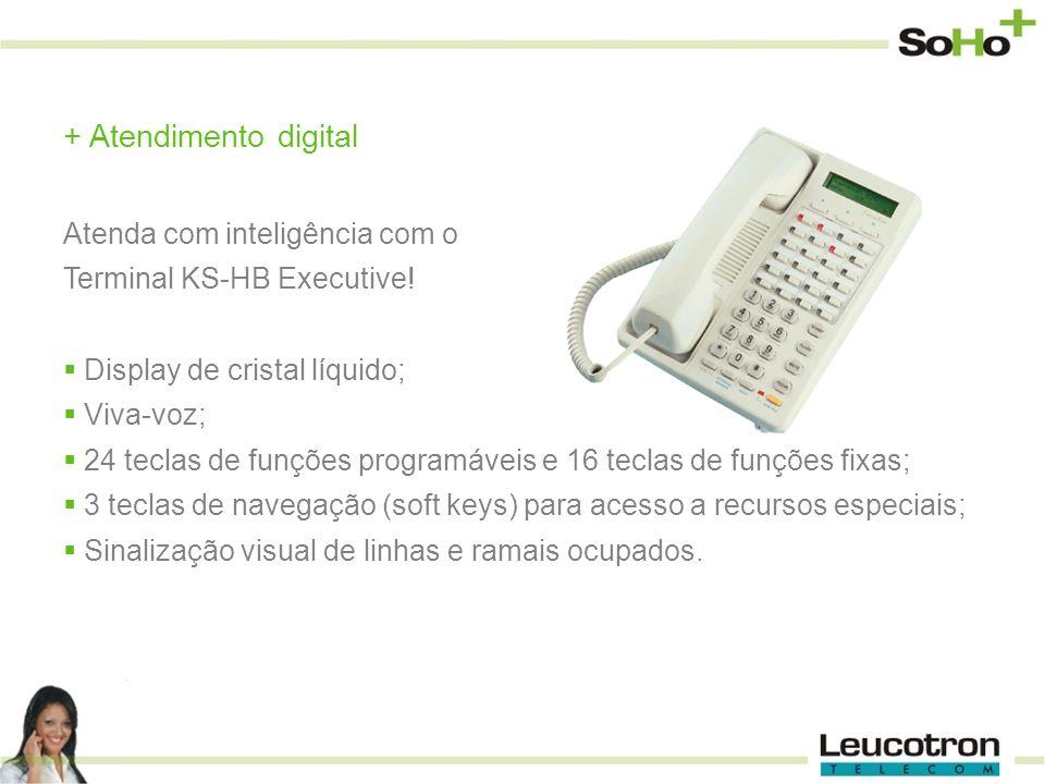 Atendimento digital Atenda com inteligência com o Terminal KS-HB Executive! Display de cristal líquido;