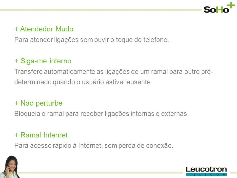 Atendedor Mudo Siga-me interno Não perturbe Ramal Internet