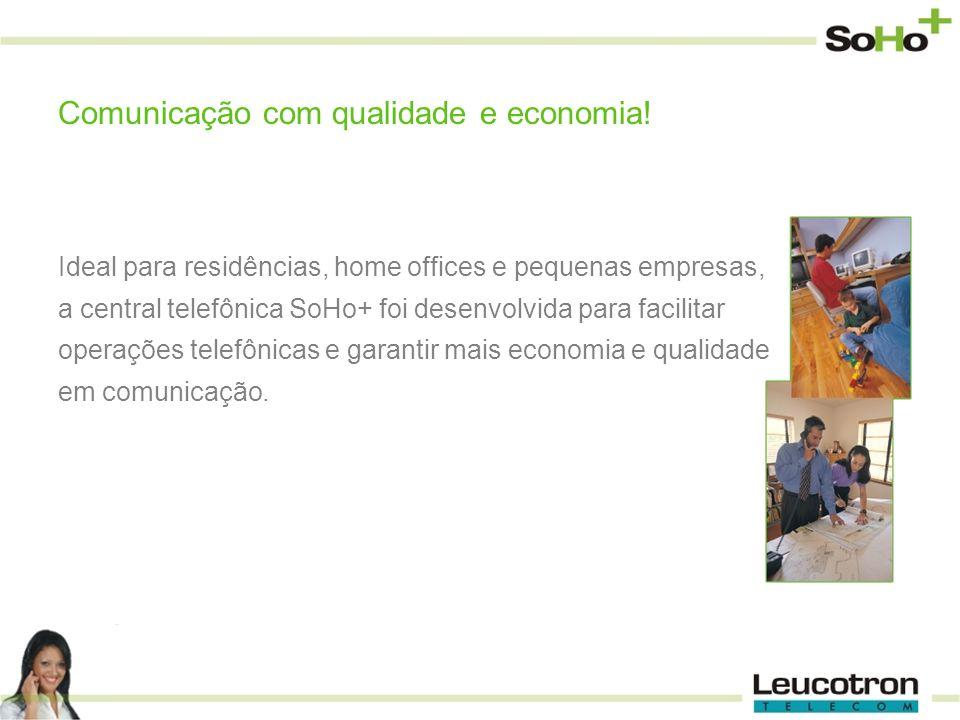 Comunicação com qualidade e economia!