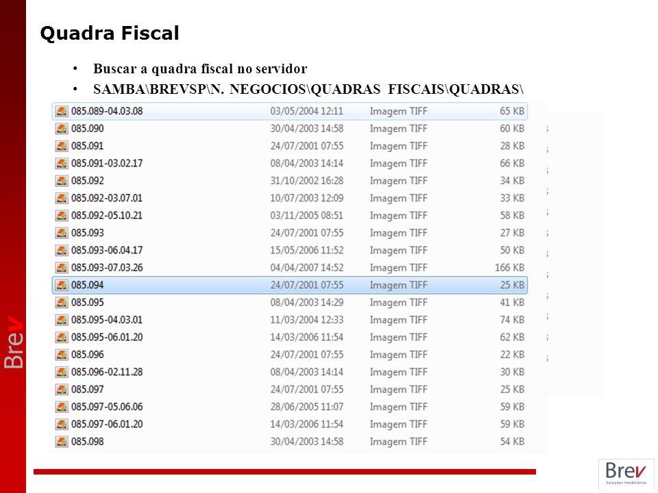 Quadra Fiscal Buscar a quadra fiscal no servidor