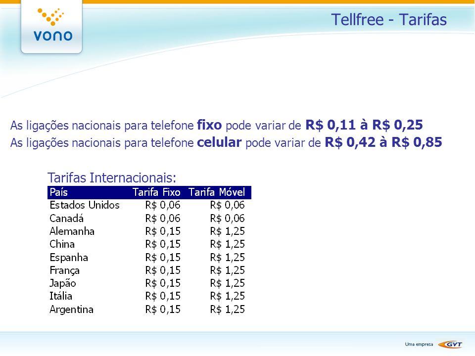 Tellfree - Tarifas Tarifas Internacionais: