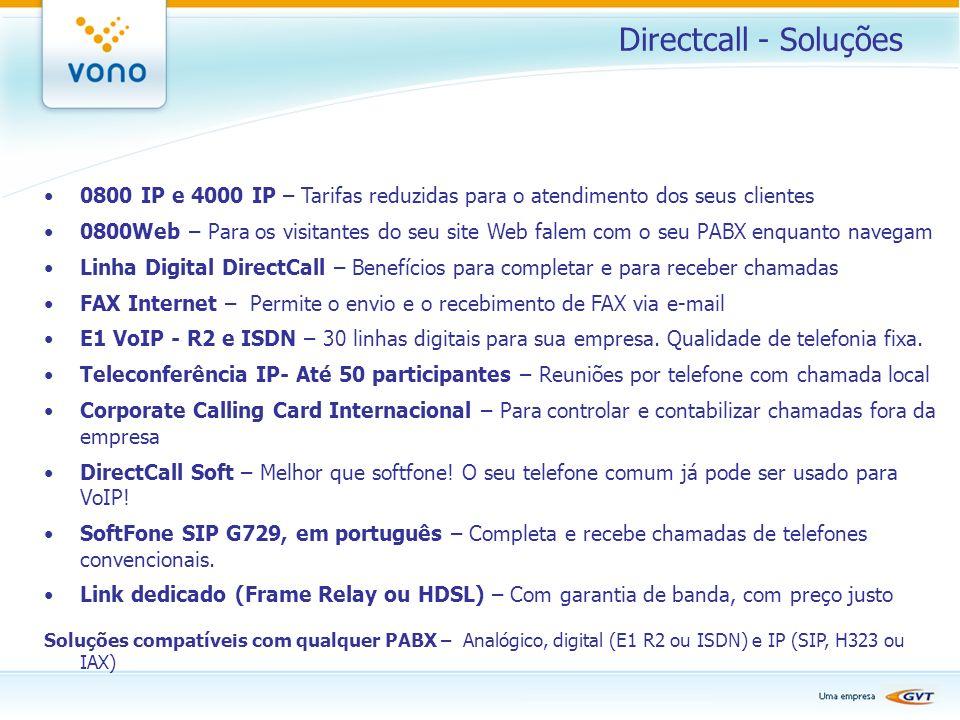 Directcall - Soluções 0800 IP e 4000 IP – Tarifas reduzidas para o atendimento dos seus clientes.