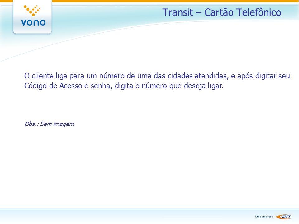 Transit – Cartão Telefônico