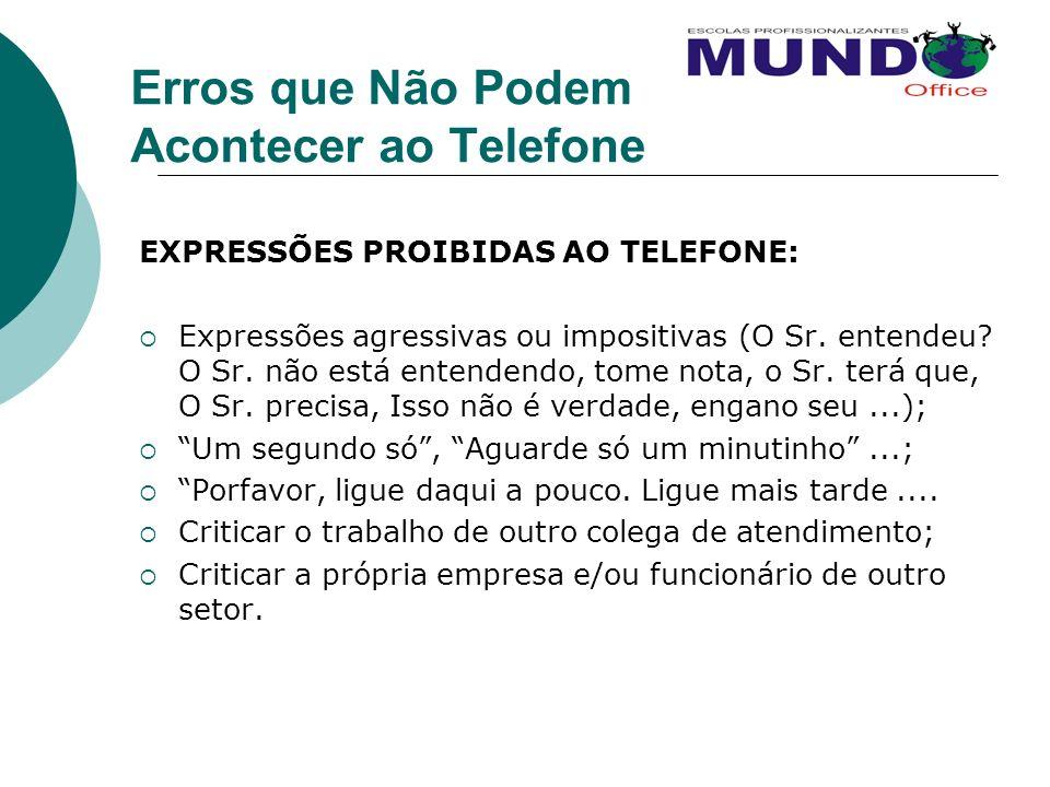 Erros que Não Podem Acontecer ao Telefone