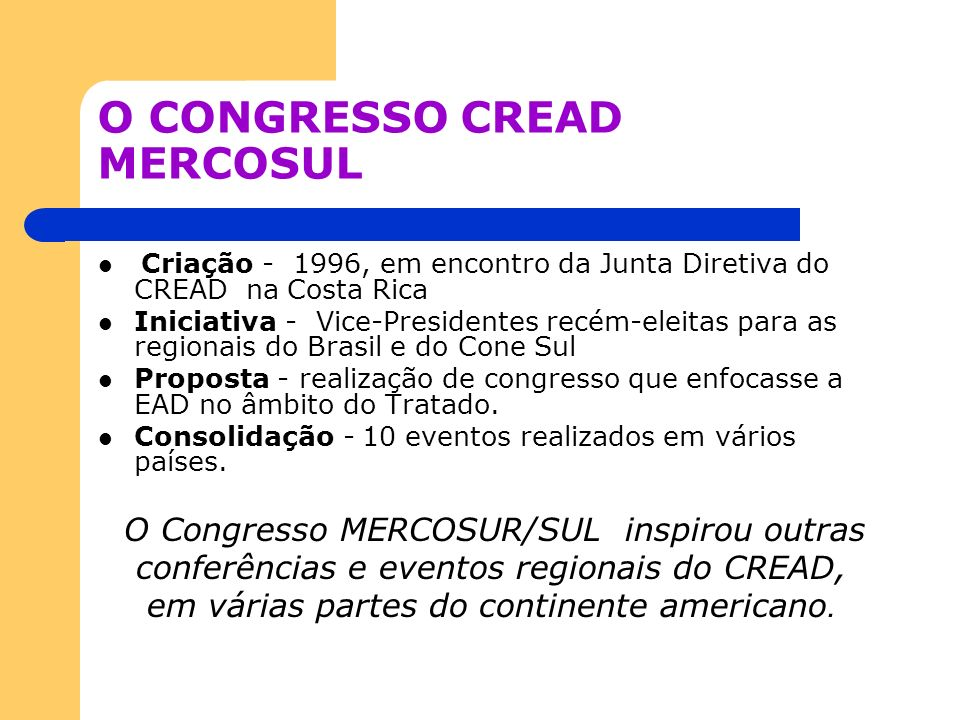 O CONGRESSO CREAD MERCOSUL