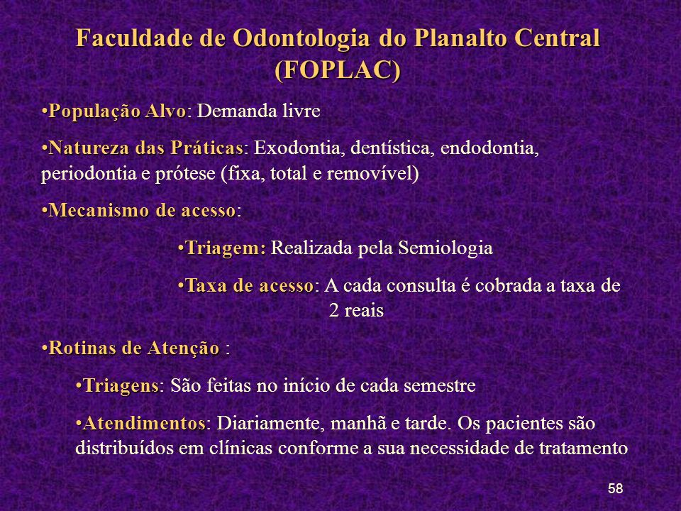 Faculdade de Odontologia do Planalto Central (FOPLAC)
