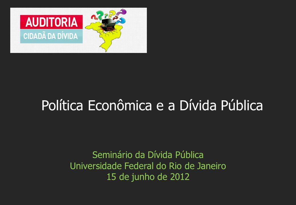 Política Econômica e a Dívida Pública