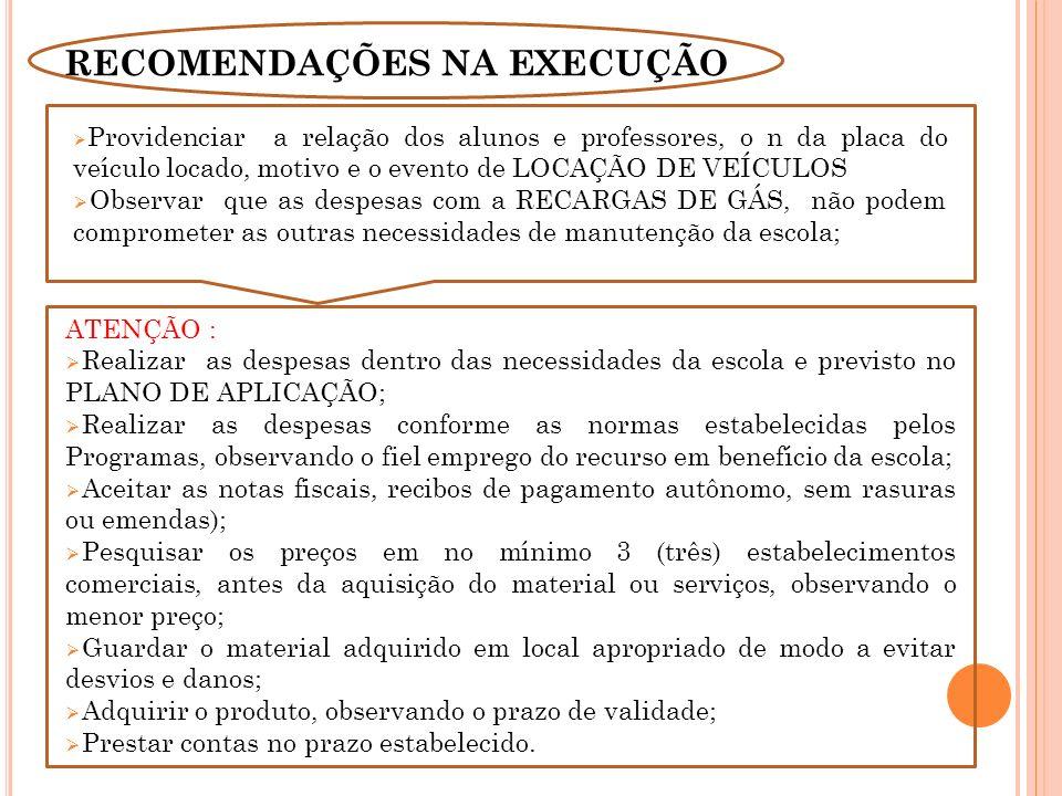 RECOMENDAÇÕES NA EXECUÇÃO