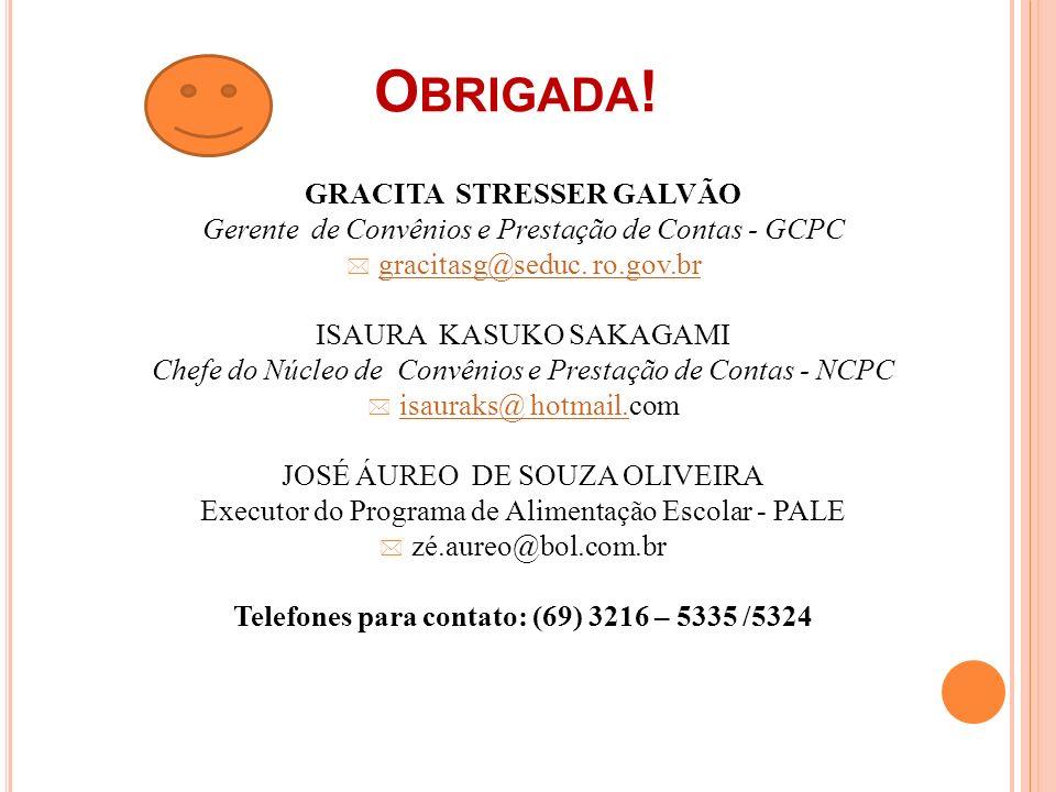 GRACITA STRESSER GALVÃO