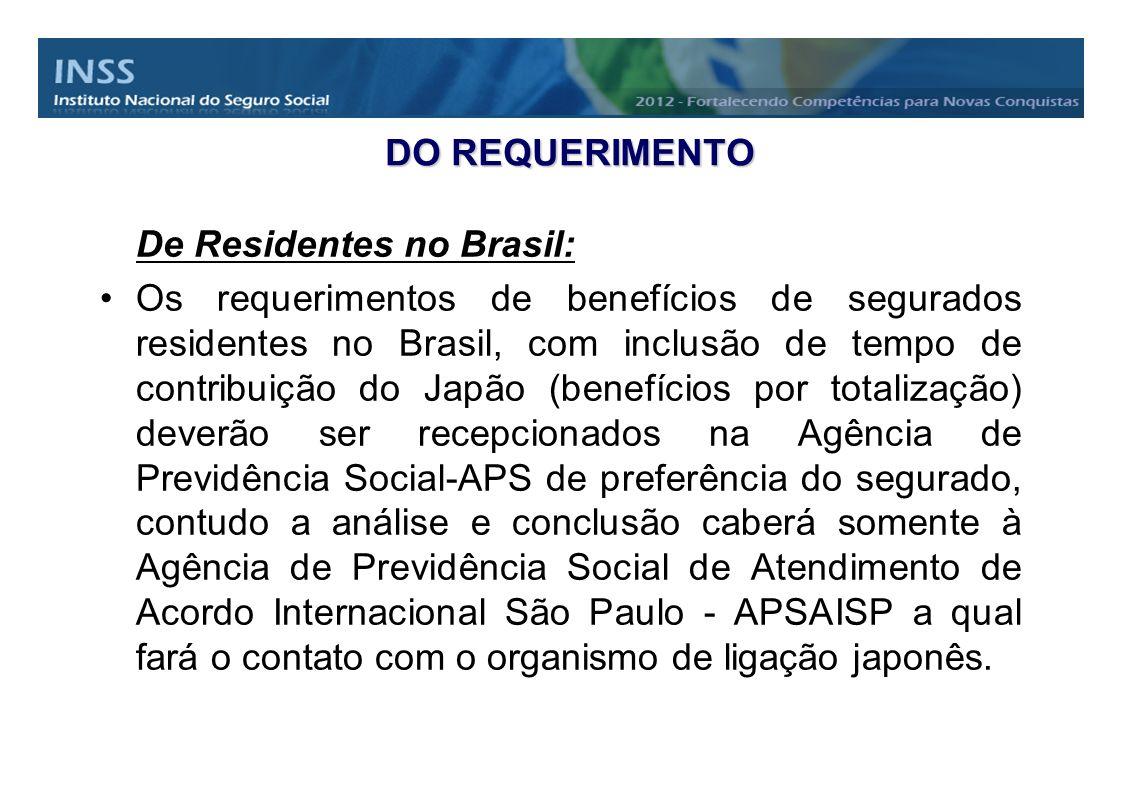 DO REQUERIMENTO De Residentes no Brasil: