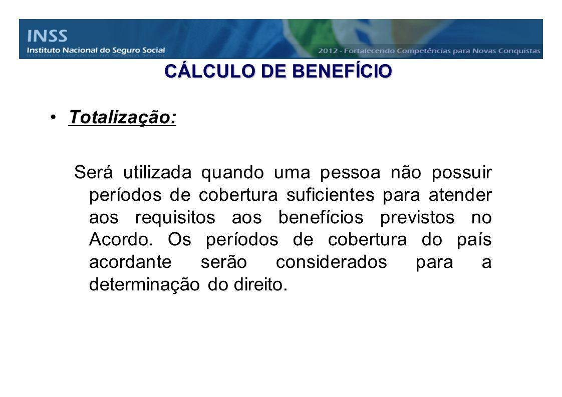 CÁLCULO DE BENEFÍCIO Totalização: