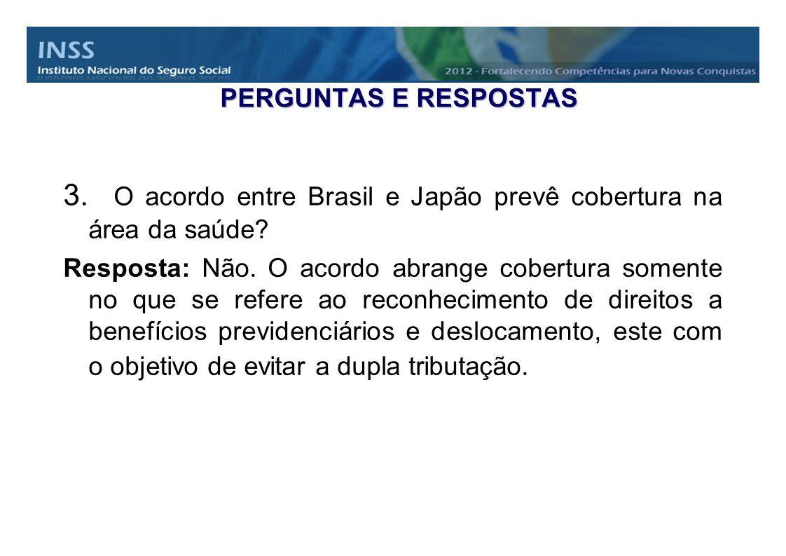 O acordo entre Brasil e Japão prevê cobertura na área da saúde