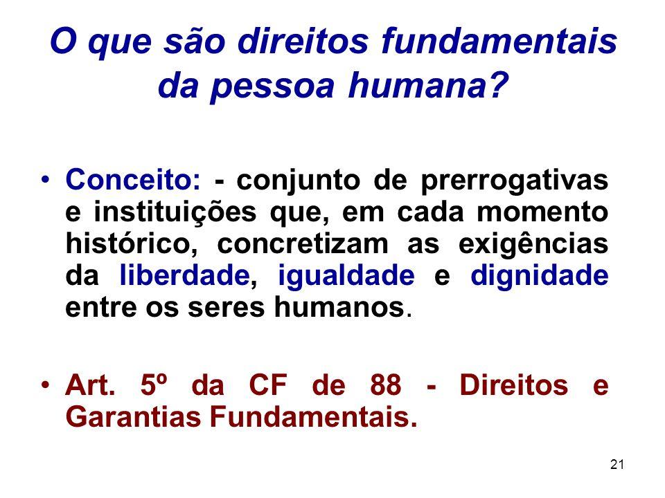 O que são direitos fundamentais da pessoa humana