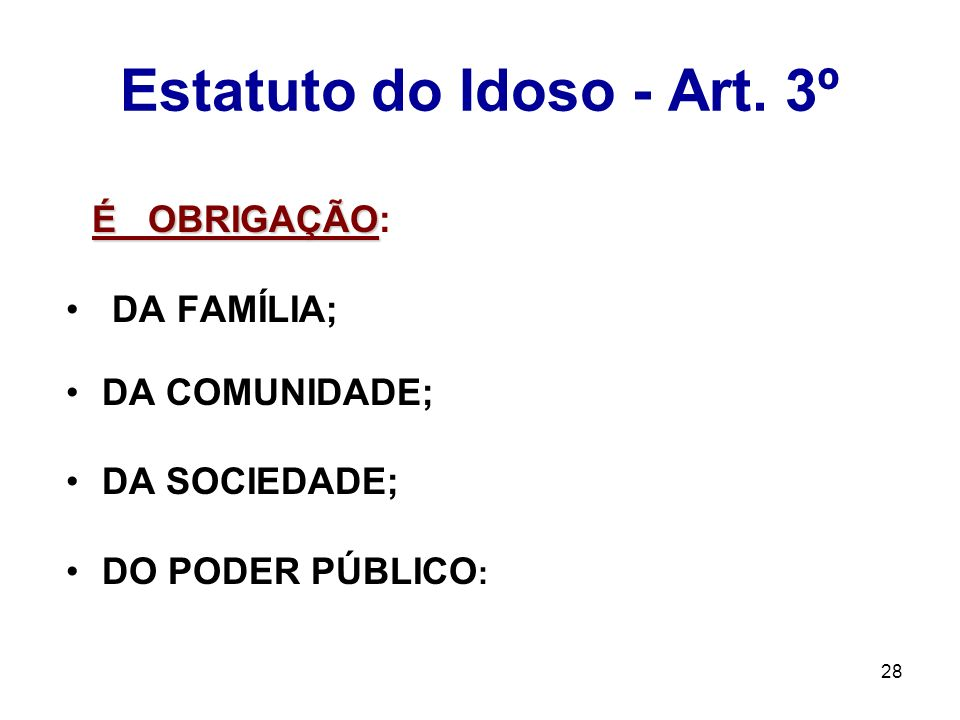 Estatuto do Idoso - Art. 3º
