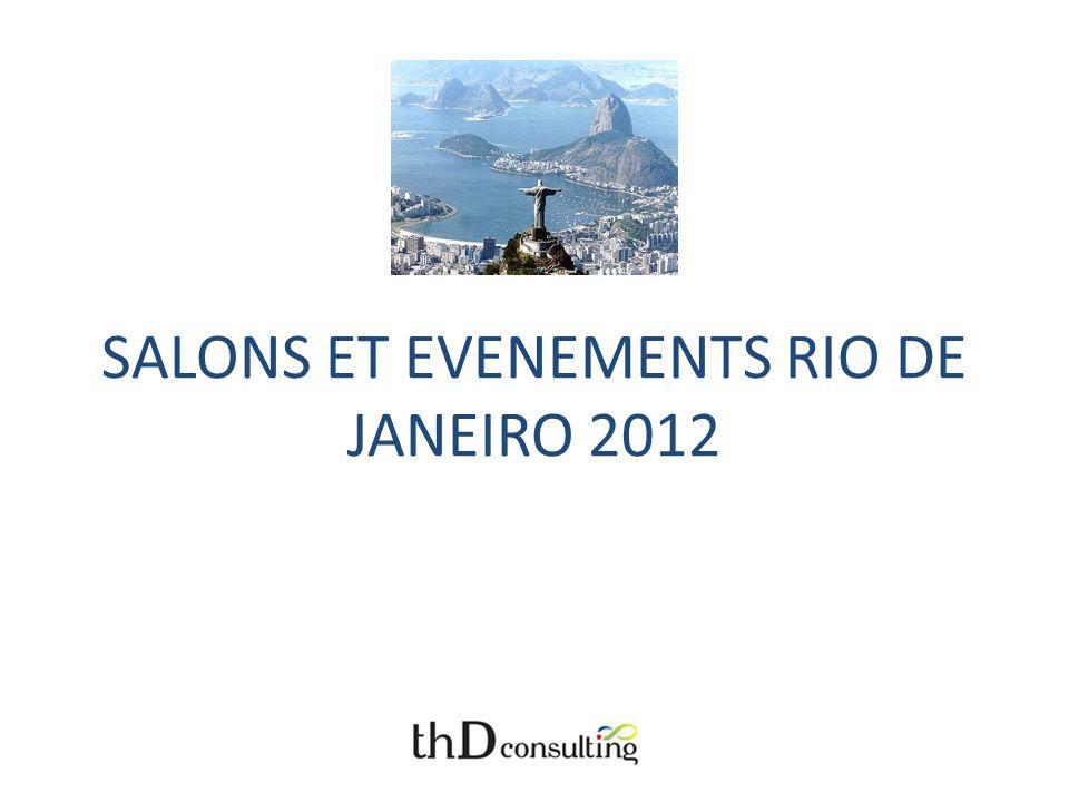 SALONS ET EVENEMENTS RIO DE JANEIRO 2012