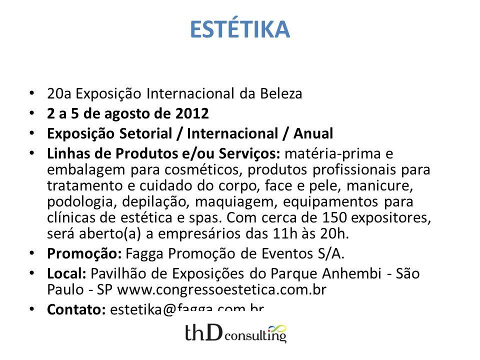 ESTÉTIKA 20a Exposição Internacional da Beleza 2 a 5 de agosto de 2012