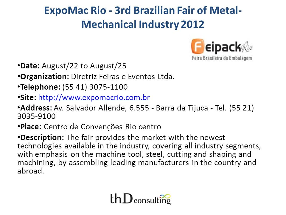 ExpoMac Rio - 3rd Brazilian Fair of Metal-Mechanical Industry 2012