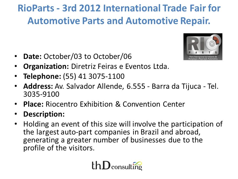 RioParts - 3rd 2012 International Trade Fair for Automotive Parts and Automotive Repair.