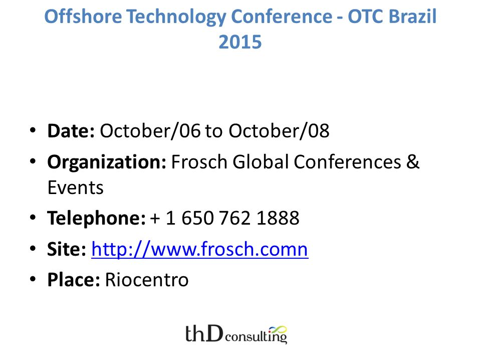 Offshore Technology Conference - OTC Brazil 2015