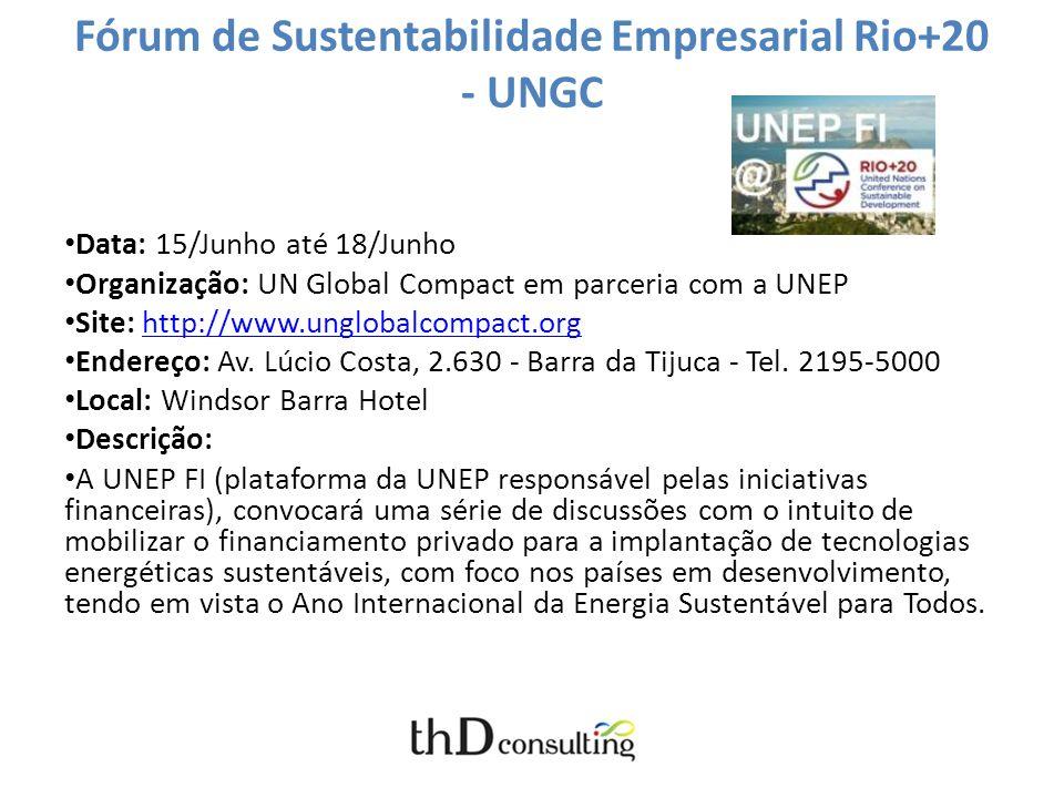 Fórum de Sustentabilidade Empresarial Rio+20 - UNGC