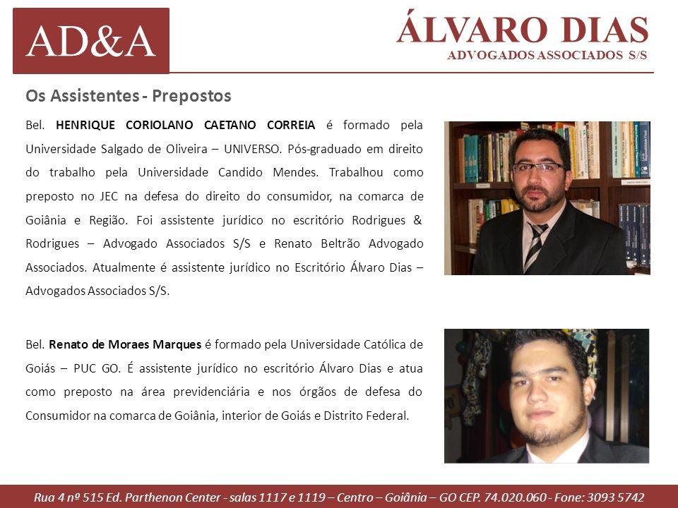 AD&A ÁLVARO DIAS Os Assistentes - Prepostos ADVOGADOS ASSOCIADOS S/S
