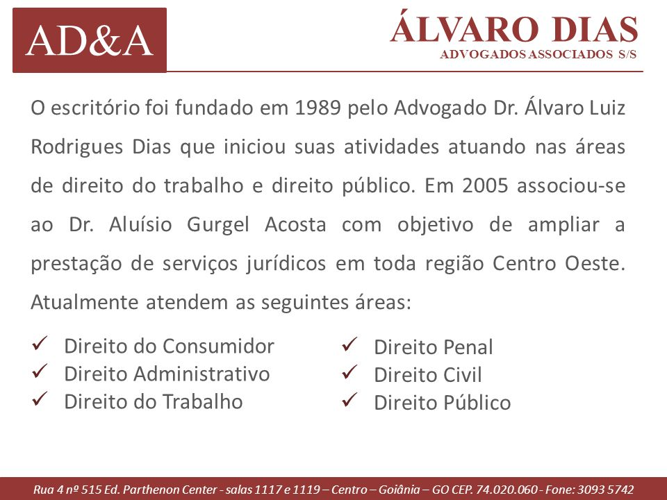 ÁLVARO DIAS AD&A. ADVOGADOS ASSOCIADOS S/S.