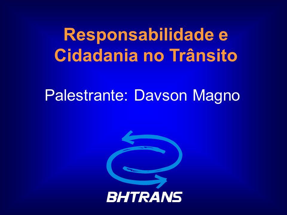 Responsabilidade e Cidadania no Trânsito