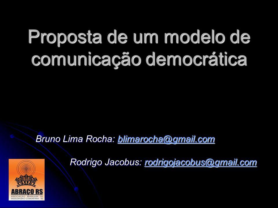 Proposta de um modelo de comunicação democrática