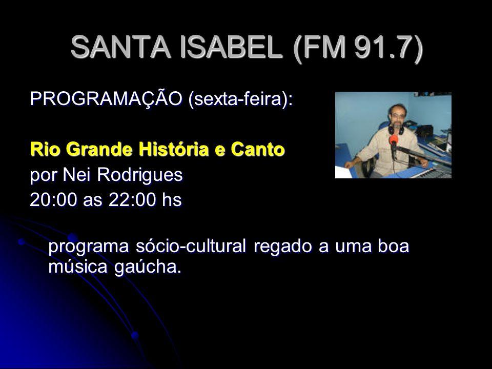 SANTA ISABEL (FM 91.7) PROGRAMAÇÃO (sexta-feira):