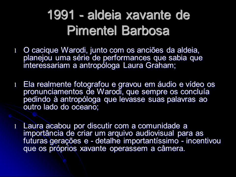 1991 - aldeia xavante de Pimentel Barbosa