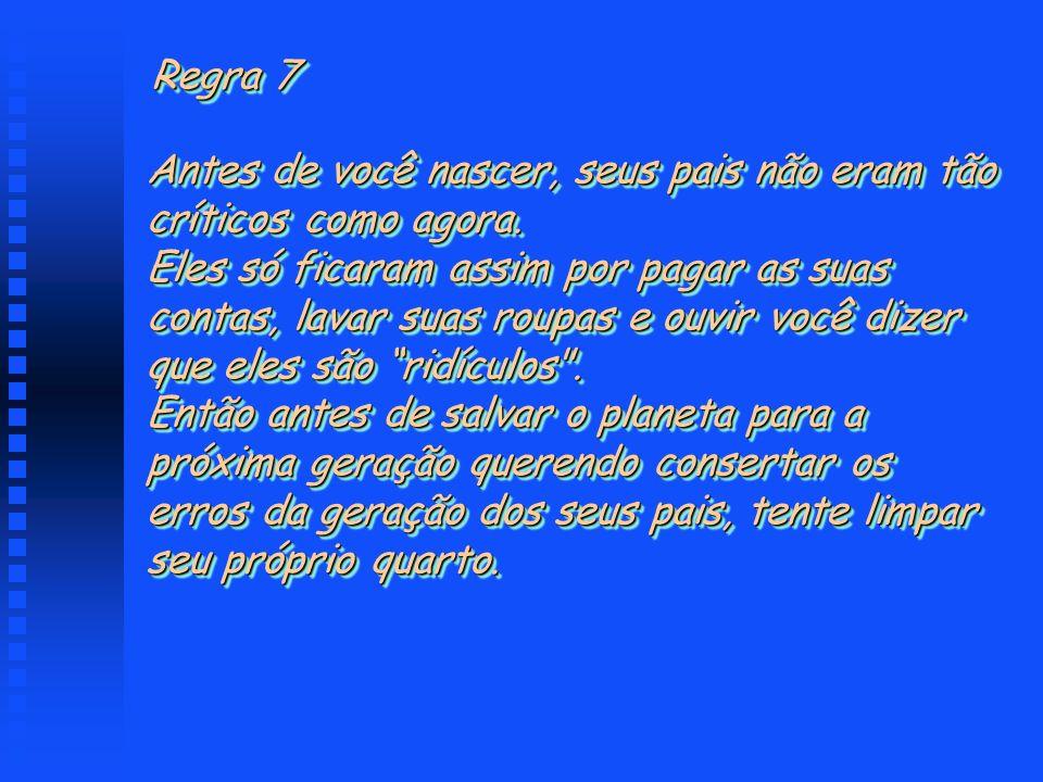 Regra 7