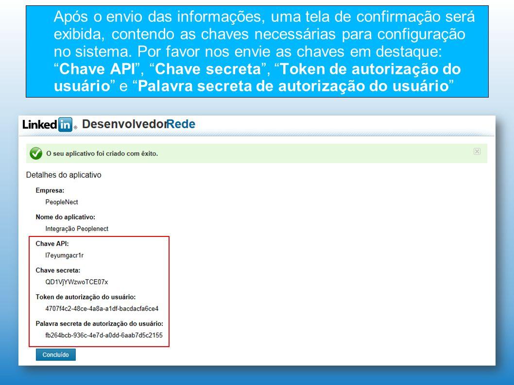 Após o envio das informações, uma tela de confirmação será exibida, contendo as chaves necessárias para configuração no sistema.