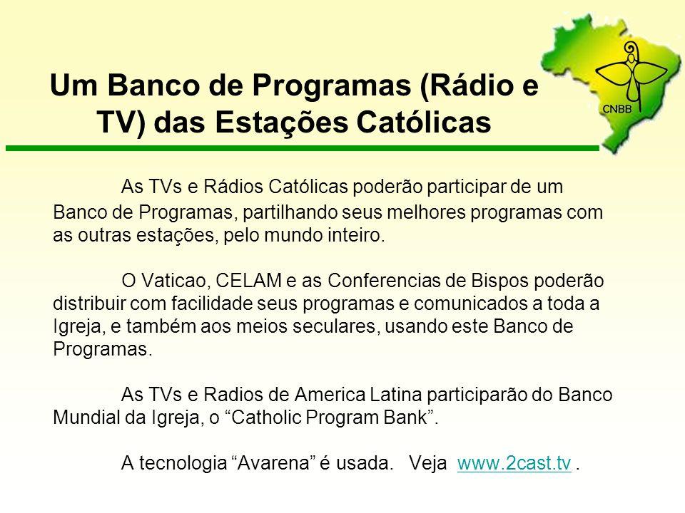 Um Banco de Programas (Rádio e TV) das Estações Católicas