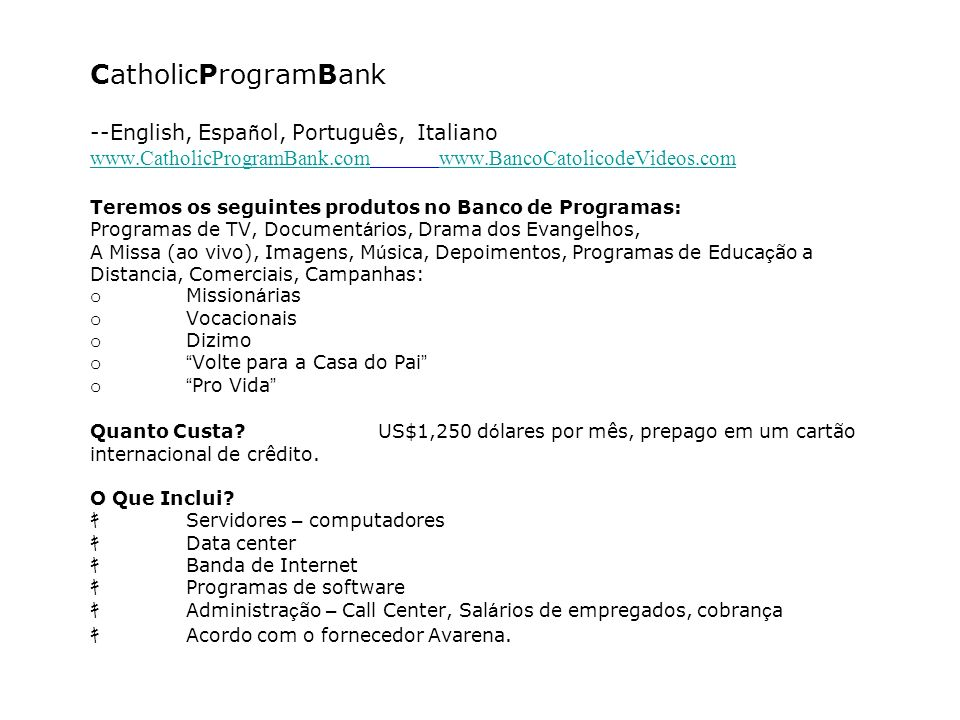 CatholicProgramBank --English,Español,Português, Italiano www