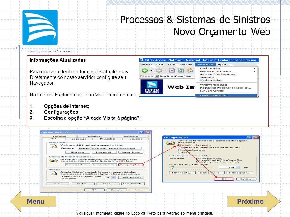 3 Processos & Sistemas de Sinistros Novo Orçamento Web Menu Próximo