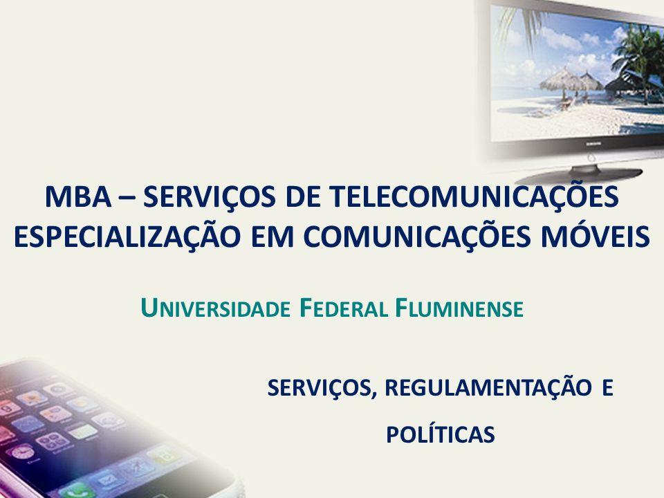 Universidade Federal Fluminense SERVIÇOS, REGULAMENTAÇÃO E POLÍTICAS