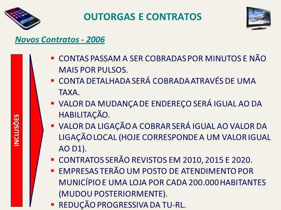 OUTORGAS E CONTRATOS Novos Contratos - 2006