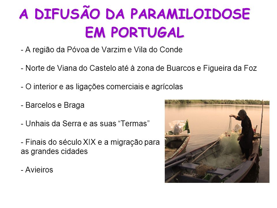 A DIFUSÃO DA PARAMILOIDOSE EM PORTUGAL