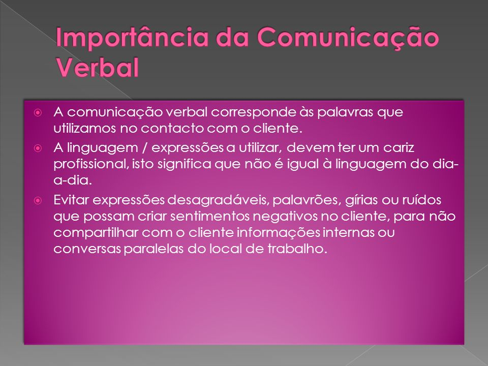 Importância da Comunicação Verbal