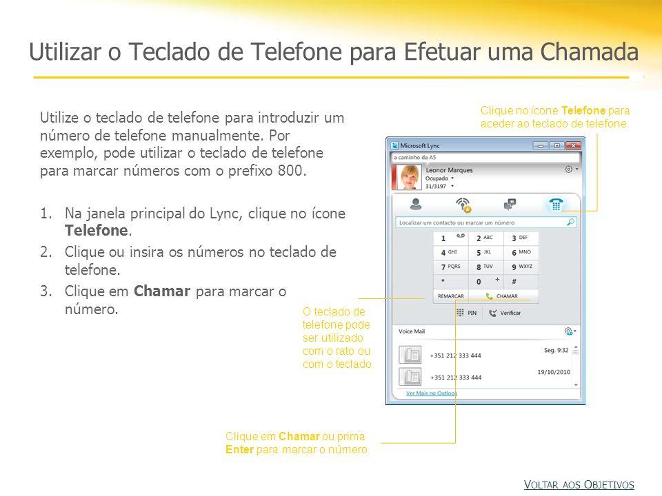 Utilizar o Teclado de Telefone para Efetuar uma Chamada