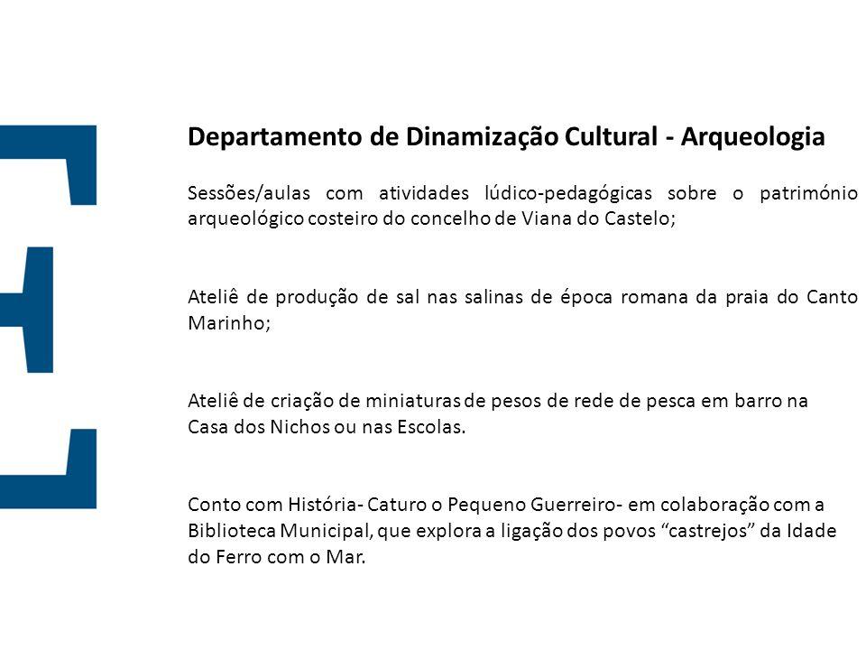 Departamento de Dinamização Cultural - Arqueologia