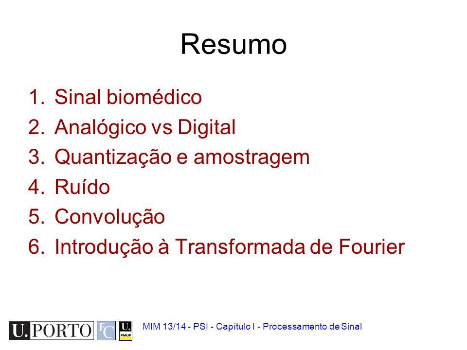 Resumo Sinal biomédico Analógico vs Digital Quantização e amostragem