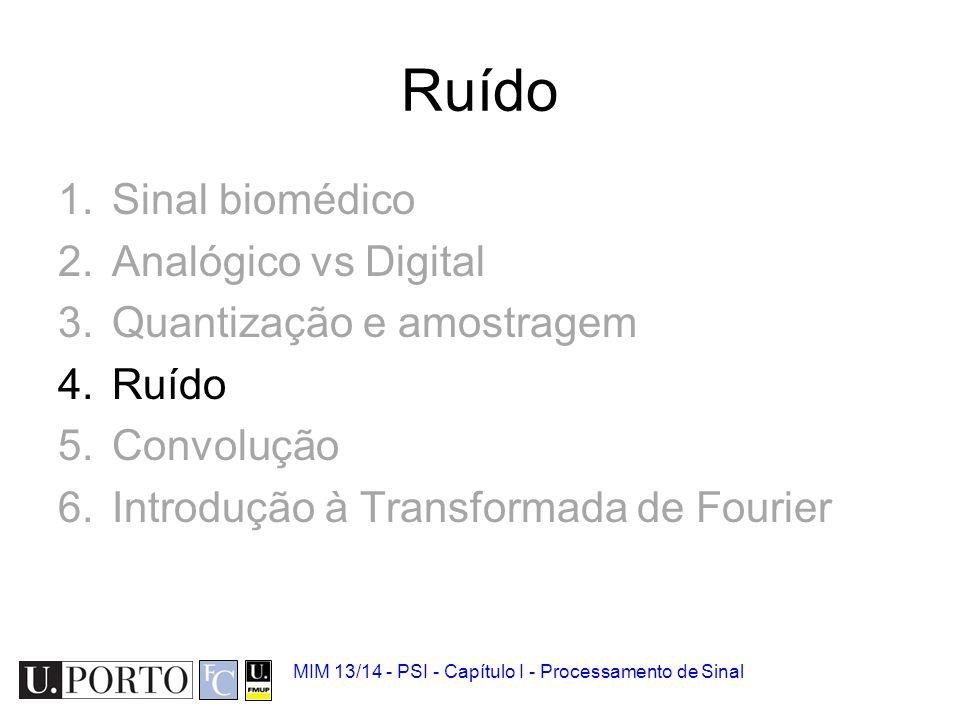 Ruído Sinal biomédico Analógico vs Digital Quantização e amostragem