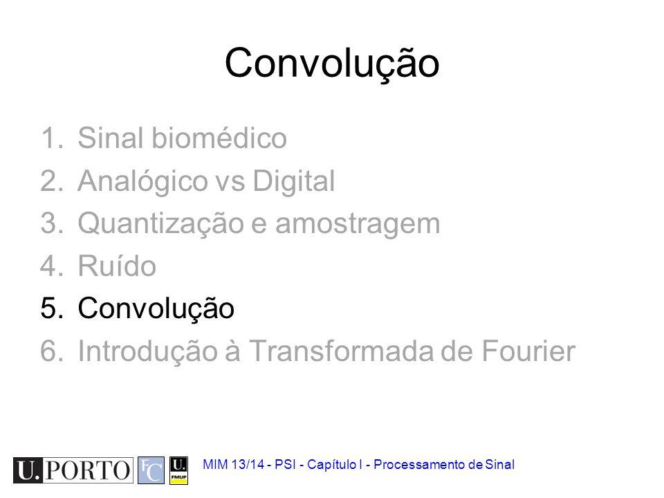 Convolução Sinal biomédico Analógico vs Digital